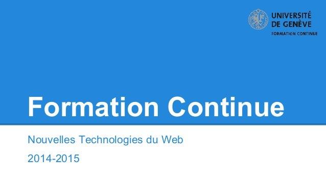 Formation Continue Nouvelles Technologies du Web 2014-2015