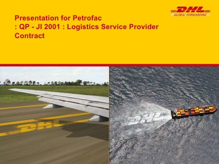 Presentation for Petrofac :  QP - JI 2001 : Logistics Service Provider  Contract