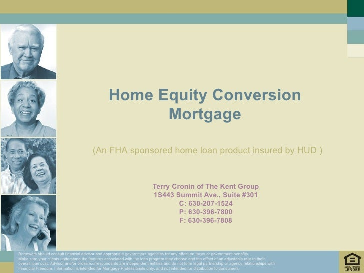 Home Equity Conversion                                                         Mortgage                                   ...