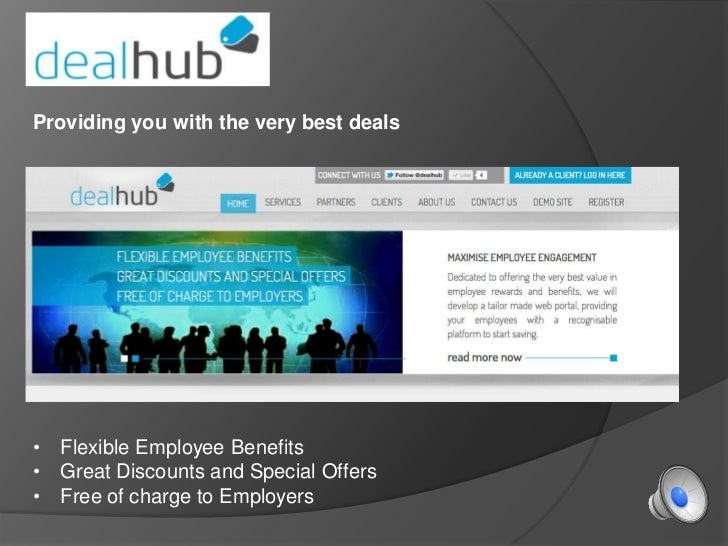 Providing you with the very best deals•   Flexible Employee Benefits•   Great Discounts and Special Offers•   Free of char...