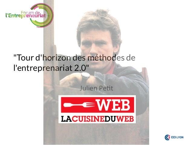 Tour d'horizon des méthodes de l'entreprenariat 2.0
