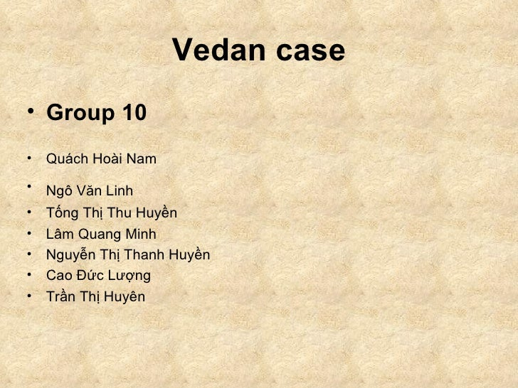 Presentation For  Vietnamese Vedan Company