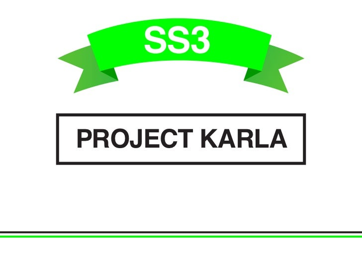 PROJECT KARLA - SS3 1/7/11