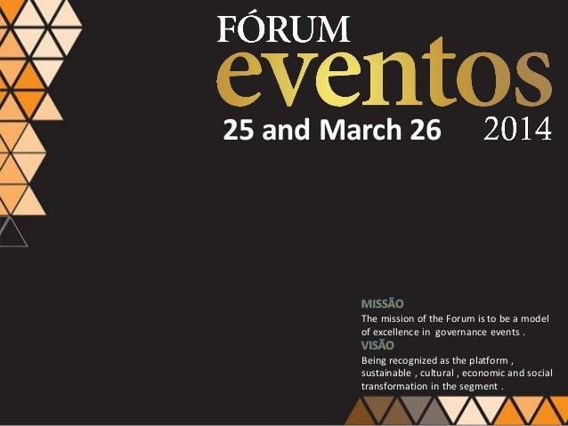 Presentation fórum eventos 2014
