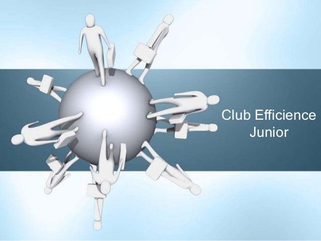 Club Efficience    Junior