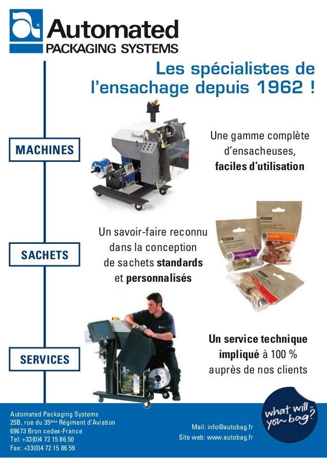 Les spécialistes de l'ensachage depuis 1962 ! Une gamme complète d'ensacheuses, faciles d'utilisation Automated Packaging ...