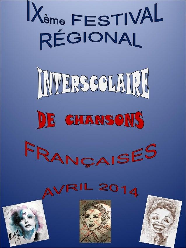 Diaporama de présentation en français du 9ème Festival Régional Interscolaire de Chansons Françaises de Lublin, élaboré par Anna Białek-Marek