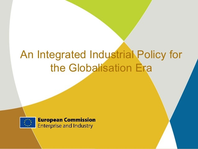 An Integrated Industrial Policy for the Globalisation Era