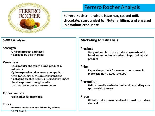 marketing mix de ferrero rocher Analizar cada elemento del mix del marketing a trav s de nuestro producto ferrero rocher dar a conocer el producto que hemos escogido de la mejor manera mix del-marketing-ferrero-rocher jaz1995freire nutella integrated marketing communication caroline szpira nutella.