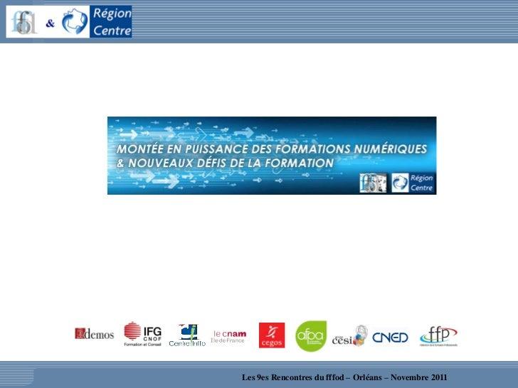 Les 9es Rencontres du fffod – Orléans – Novembre 2011