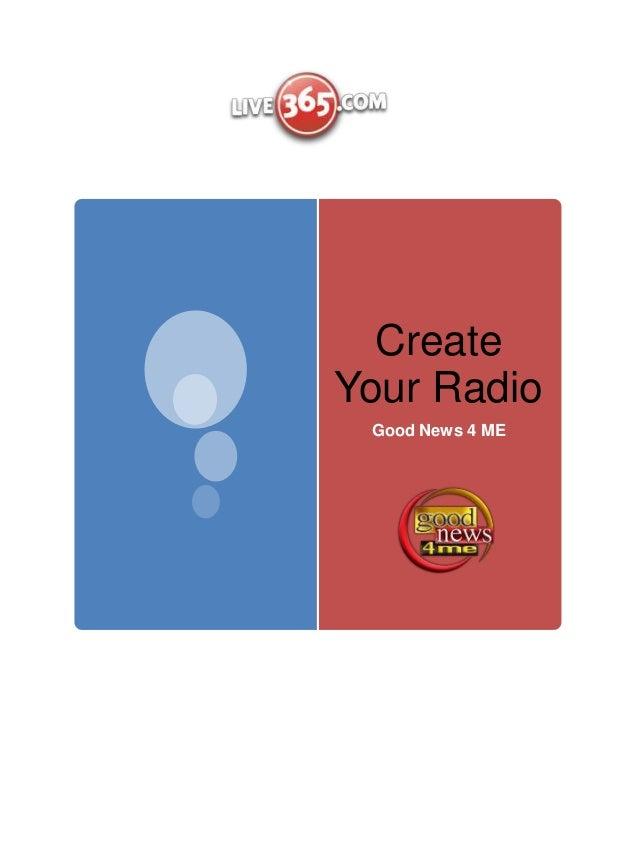 CreateYour Radio Good News 4 ME