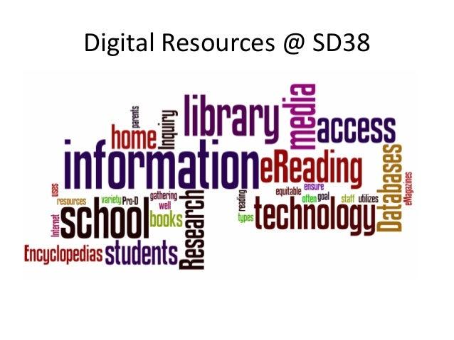 Digital Resources @ SD38