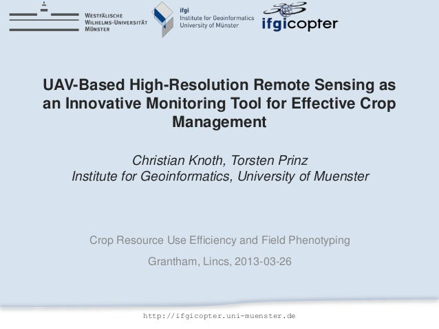 UAV-Based High-Resolution Remote Sensing as an Innovative Monitoring Tool for Effective Crop Management