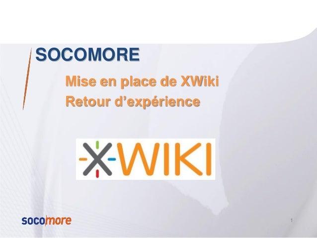 SOCOMOREMise en place de XWikiRetour d'expérience1