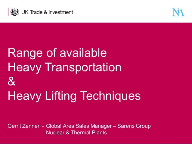 Range of available Heavy Transportation & Heavy Lifting Techniques Gerrit Zenner - Global Area Sales Manager – Sarens Grou...