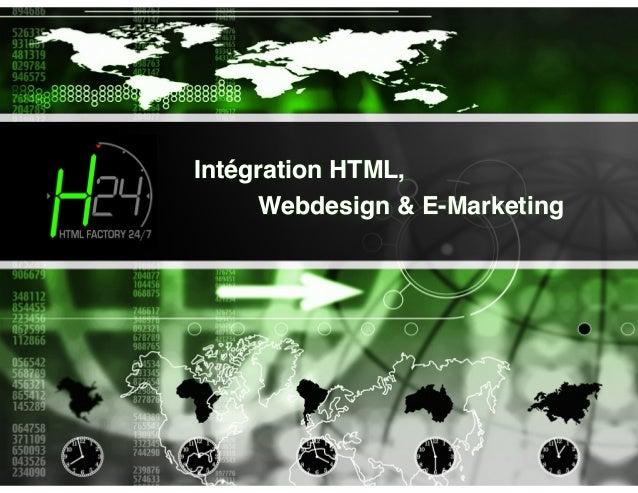 Intégration HTML, Webdesign & E-Marketing