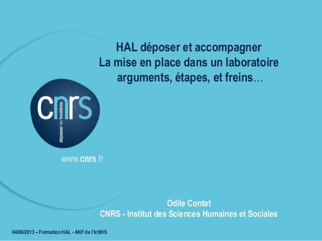 HAL déposer et accompagner - La mise en place dans un laboratoire : arguments, étapes, et freins…
