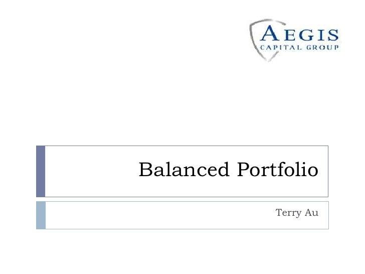 Balanced Portfolio             Terry Au