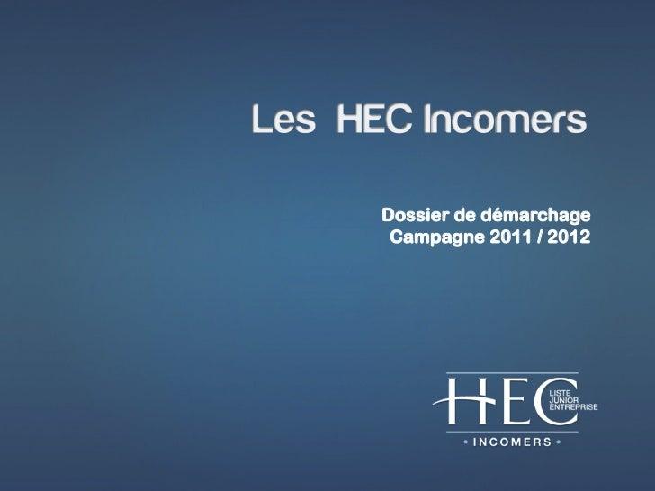 Dossier de démarchage Campagne 2011 / 2012