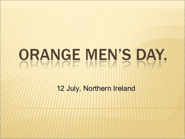 12 July, Northern Ireland
