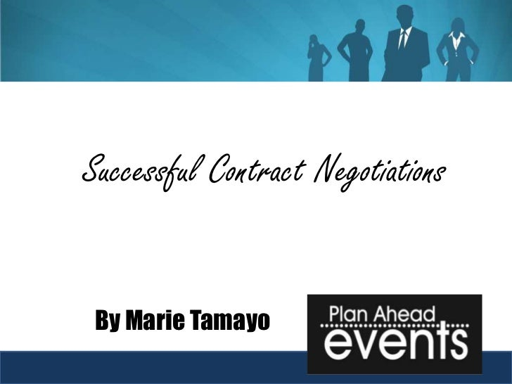 Successful Contract Negotiations By Marie Tamayo