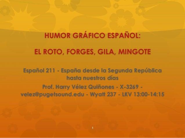HUMOR GRÁFICO ESPAÑOL: EL ROTO, FORGES, GILA, MINGOTE Español 211 - España desde la Segunda República hasta nuestros días ...