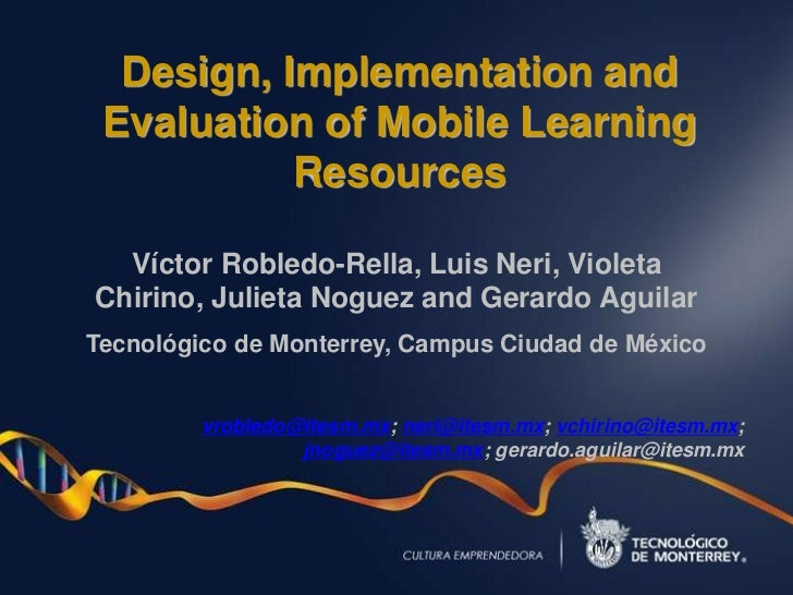 Design, Implementation and Evaluation of Mobile Learning Resources