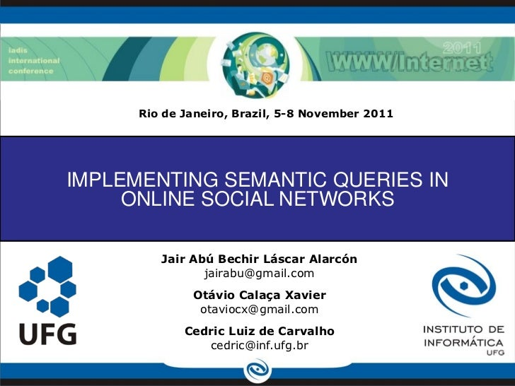 Implementing Semantic Queries in Online Social Networks