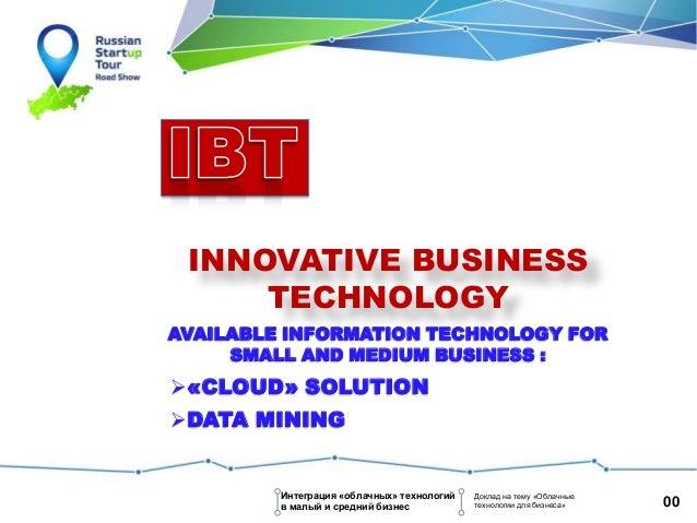 Presentation IBT (Innovative business technique)