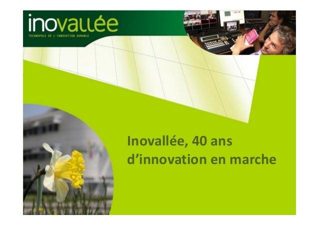 Inovallée,40ans d'innovationenmarche