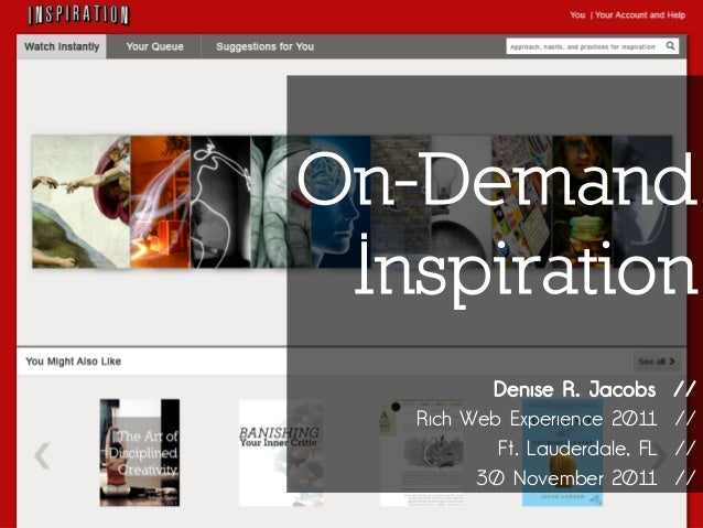 On-Demand Inspiration