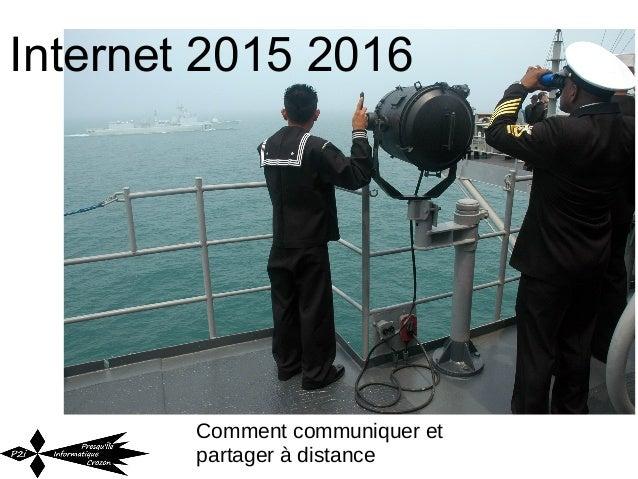 Internet 2015 2016 Comment communiquer et partager à distance