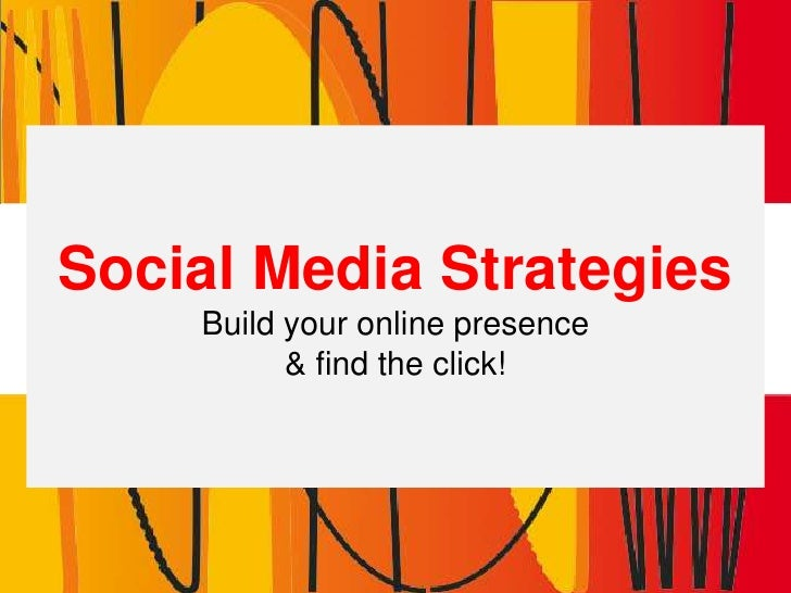 Social Media Strategies for your business