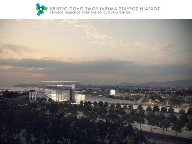 The Stavros Niarchos Foundation (SNF) A leading international philanthropic organization, founded by Stavros S. Niarchos i...