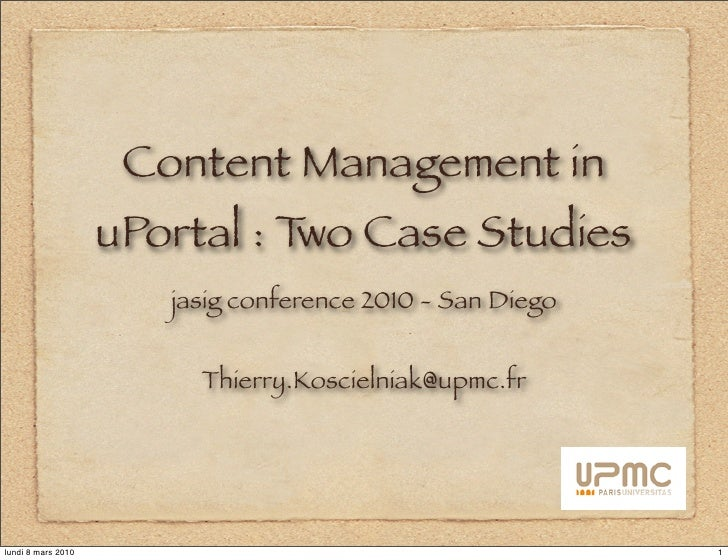 Content Management in                     uPortal : T Case Studies                                wo                      ...