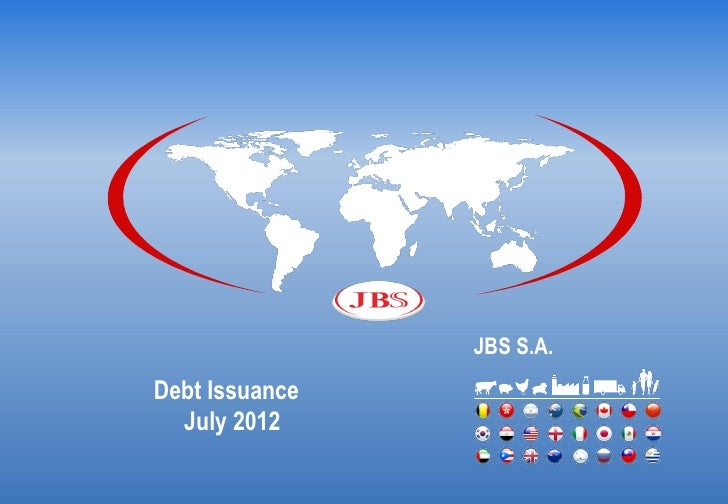 JBS S.A.Debt Issuance  July 2012