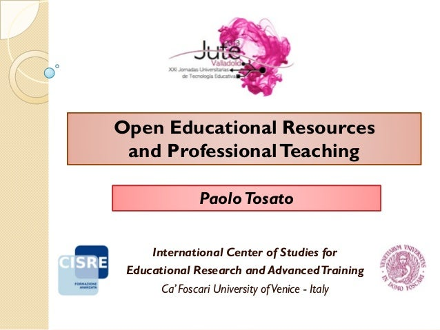 International Center of Studies for Educational Research and AdvancedTraining Ca' Foscari University ofVenice - Italy Paol...