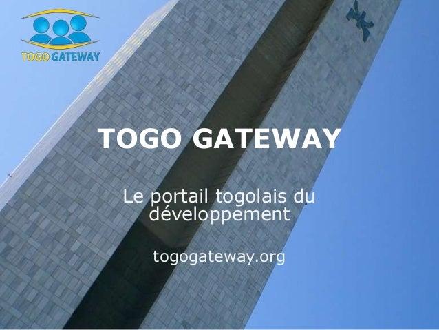 TOGO GATEWAY Le portail togolais du développement togogateway.org