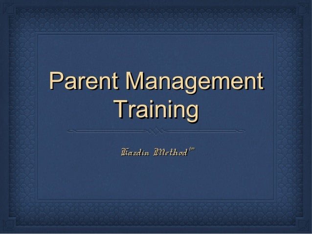 Parent Management Training Kazdin Method™
