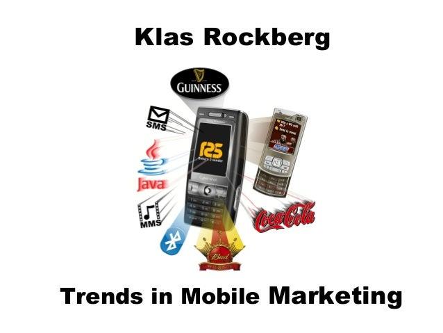 Klas Rockberg Trends in Mobile Marketing
