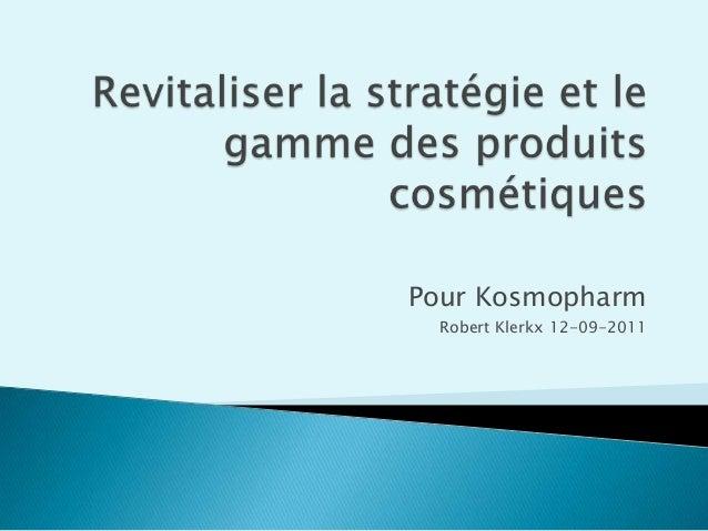 Pour Kosmopharm Robert Klerkx 12-09-2011