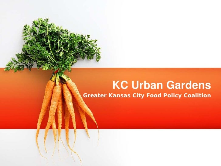 KC Urban GardensGreater Kansas City Food Policy Coalition
