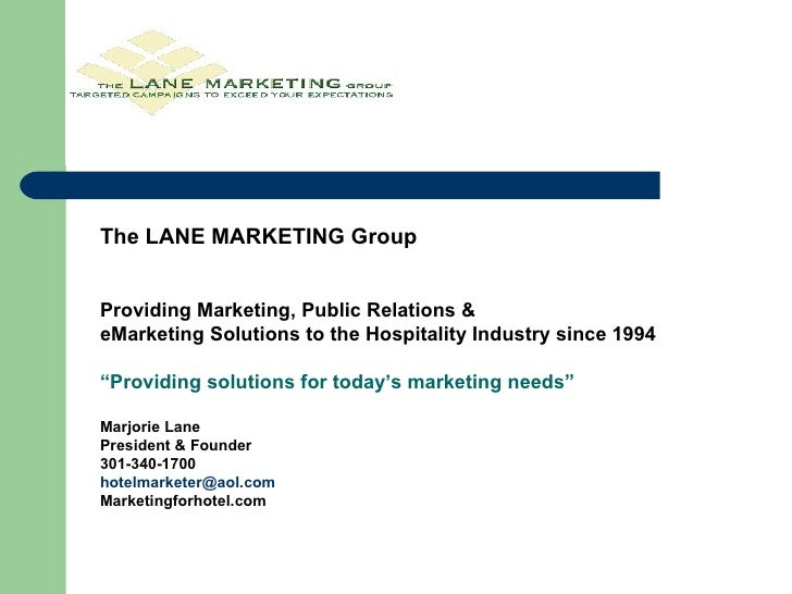 The LANE MARKETING Group Providing Marketing, Public Relations &  eMarketing Solutions to the Hospitality Industry since 1...