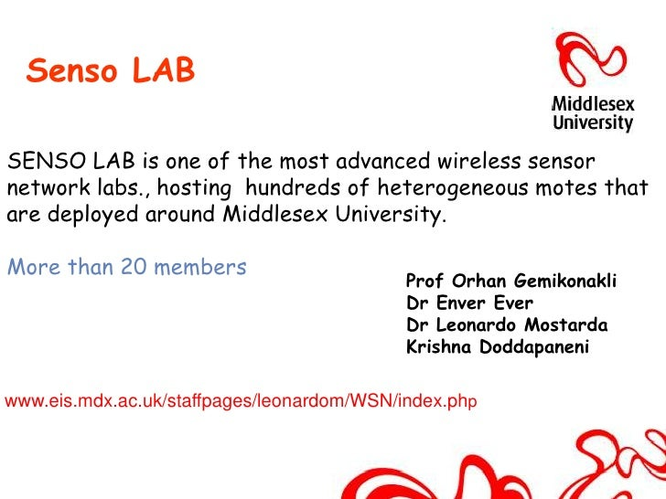 Senso LABSENSO LAB is one of the most advanced wireless sensornetwork labs., hosting hundreds of heterogeneous motes thata...