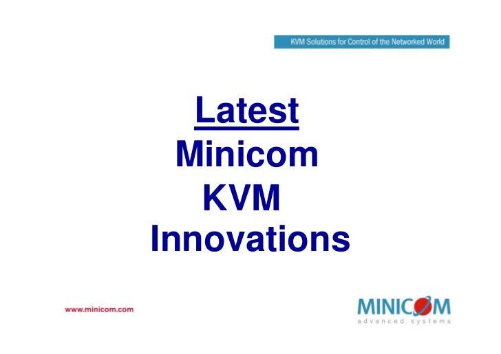 Latest   Minicom    KVM Innovations