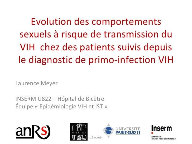 Evolution des comportements sexuels à risque de transmission du VIH  chez des patients suivis depuis le diagnostic de prim...