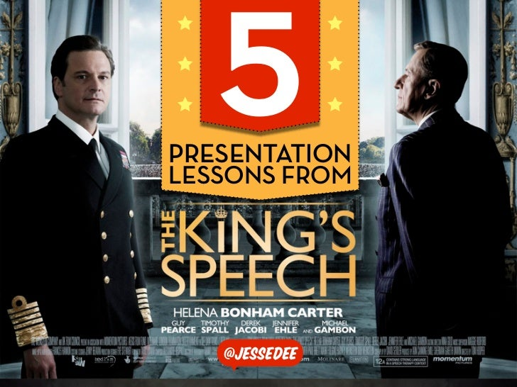 5 Presentation Lessons From The King's Speech