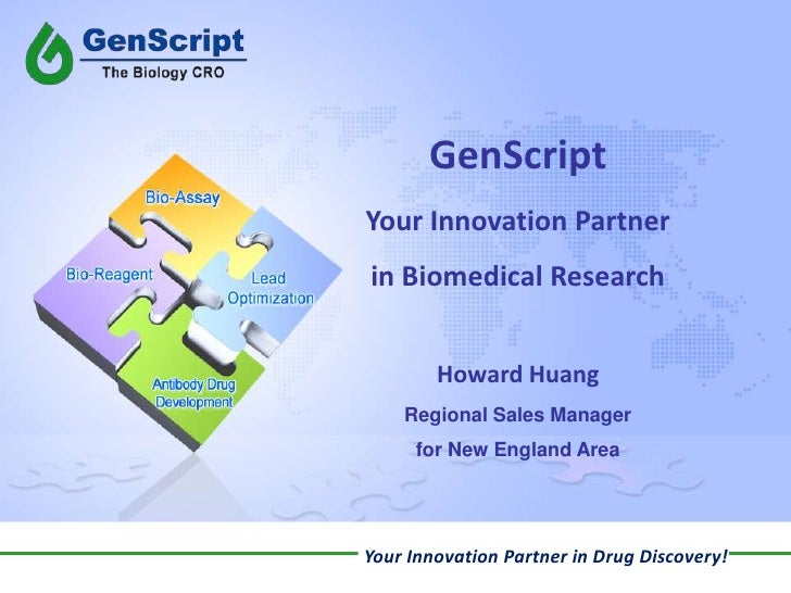 GenScript<br />Your Innovation Partner <br />in Biomedical Research<br />Howard Huang<br />Regional Sales Manager <br />fo...