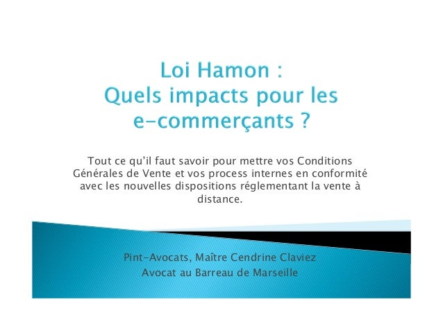 presentation de la loi hamon impacts pour les sites de vente en lig. Black Bedroom Furniture Sets. Home Design Ideas
