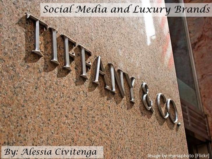 Social Media and Tiffany & co.